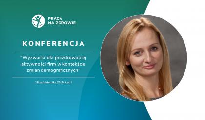 Co utrudnia firmom realizację działań na rzecz zdrowego starzenia się personelu? - Eliza Goszczyńska