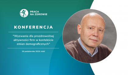 Jak oceniać jakość i efekty promocji zdrowia w firmie? - dr Krzysztof Puchalski