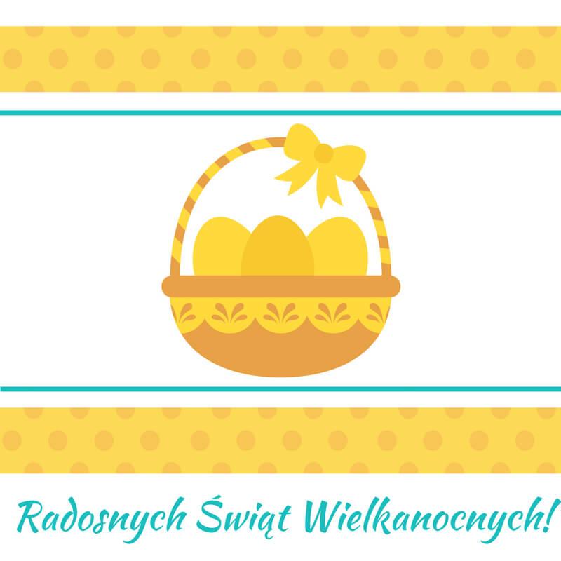 Grafika zżyczeniami wielkanocnymi zżółtym koszyczkiem zświątecznymi jajkami na środku iozdobnymi żółtymi iniebieskimi pasami wgórnej idolnej części grafiki.