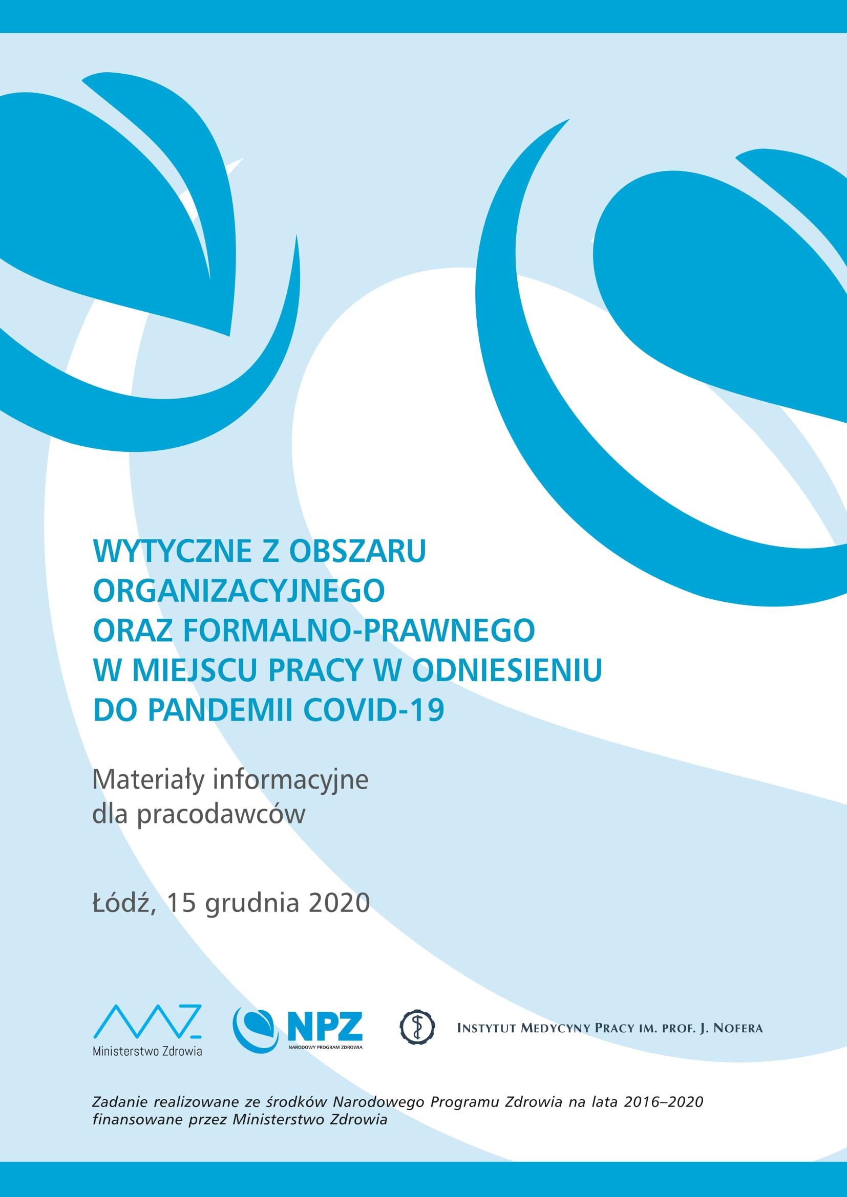 , Wytyczne zobszaru organizacyjnego orazformalno-prawnego wmiejscu pracy wodniesieniu dopandemii COVID-19